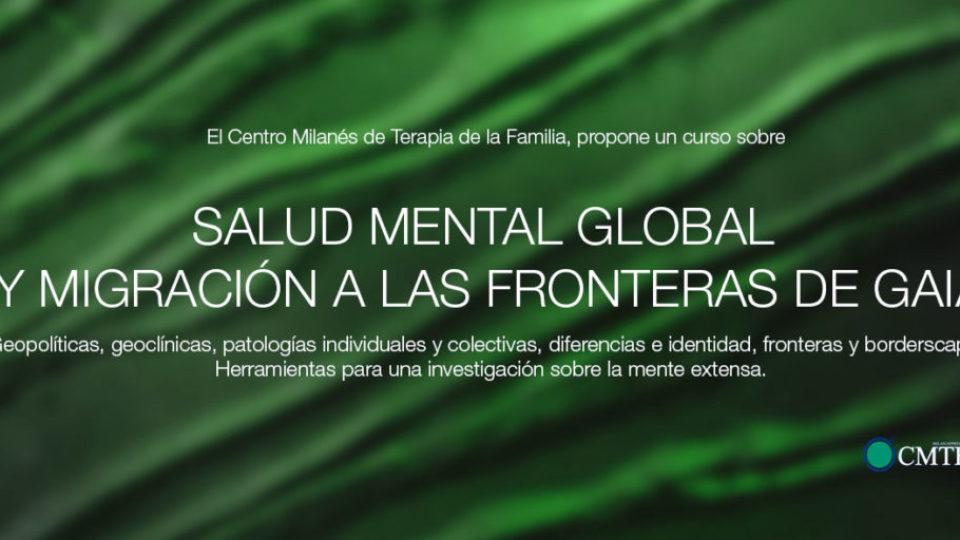 Curso Salud Mental Global y Migración a las fronteras de Gaia
