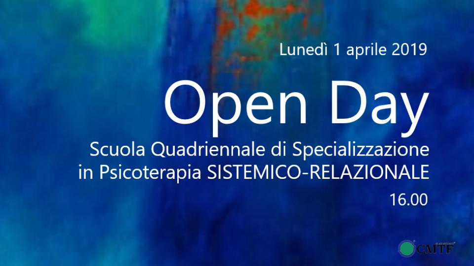 OPEN DAY  della Scuola Quadriennale di Specializzazione  in Psicoterapia SISTEMICO-RELAZIONALE del CMTF   LUNEDI' 1 APRILE alle ore 16:00