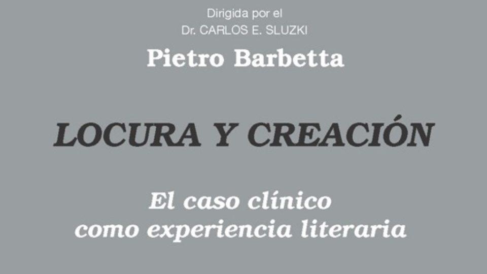 Locura y creation Pietro Barbetta