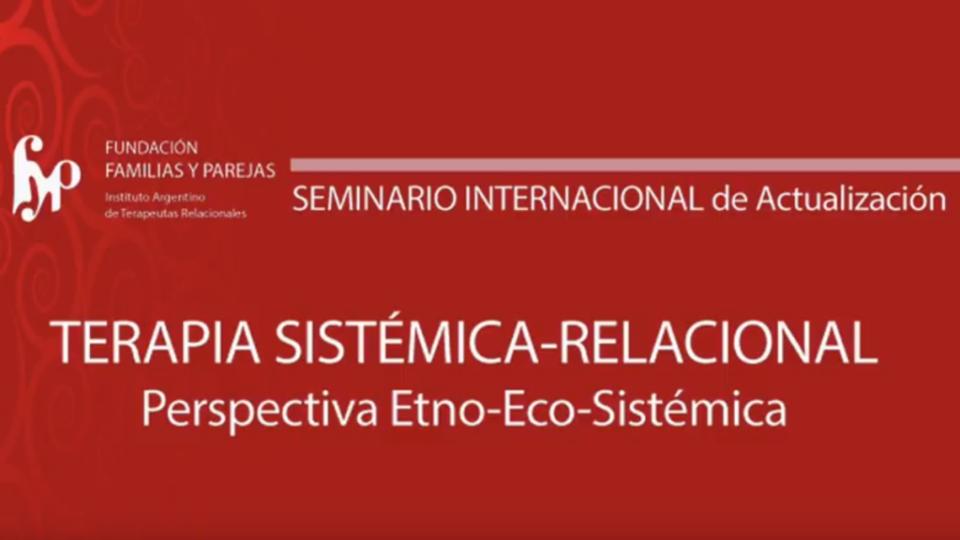 Terapia Sistémica-Relacional – Perspectiva Etno-Eco-Sistémica
