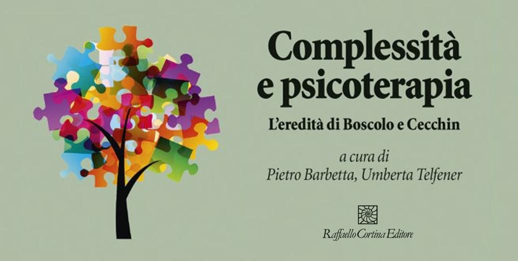 Complessita e psicoterapia Pietro Barbetta