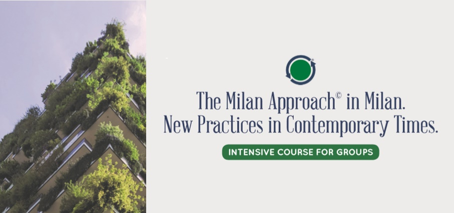 The Milan Approach in Milan New Practices in Contemporary Times